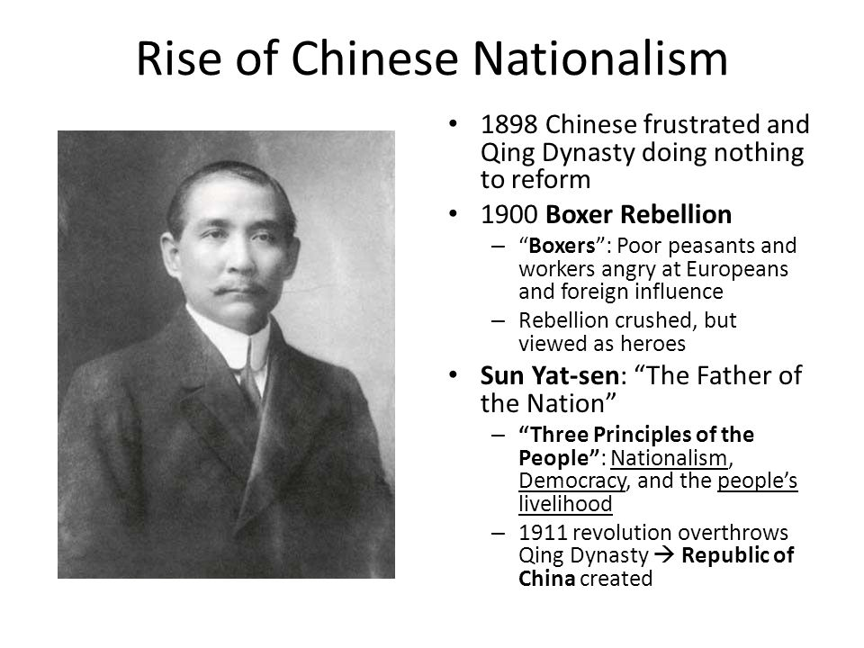 "Rise of Chinese Nationalism 1898 Chinese frustrated and Qing Dynasty doing nothing to reform 1900 Boxer Rebellion – ""Boxers"": Poor peasants and worker"