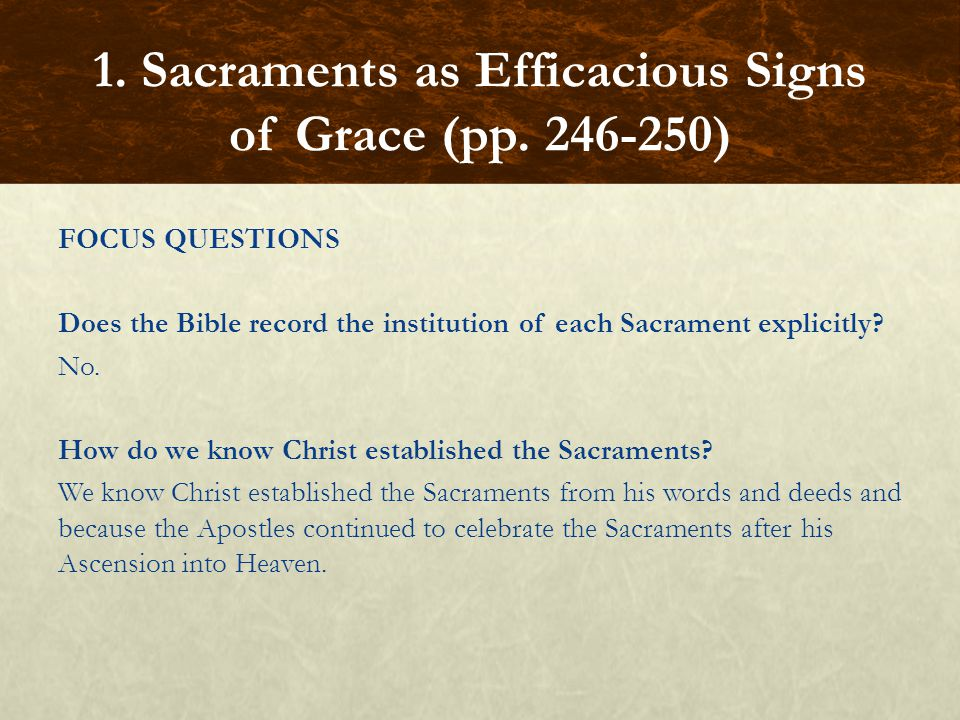 GUIDED EXERCISE Divide the class into seven groups, assigning each group one of the Sacraments.