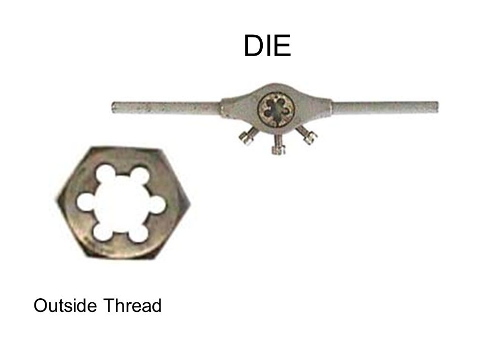 DIE Outside Thread