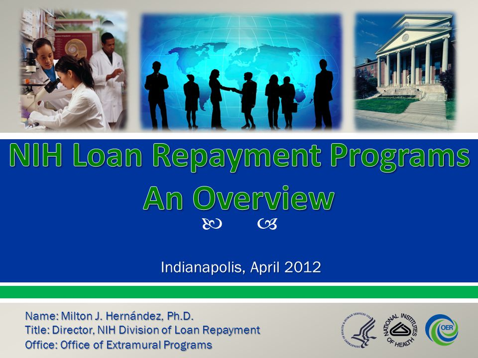 Summary Up to $35,000 per year in educational loan repayment depending on debt level Coverage of most Federal taxes resulting from the NIH LRP 2 Year initial contracts with 1 or 2 year competitive renewal contracts NIH Institutes and Centers fund approximately 1,600 researchers each year Applicant success rate is 50 percent 2