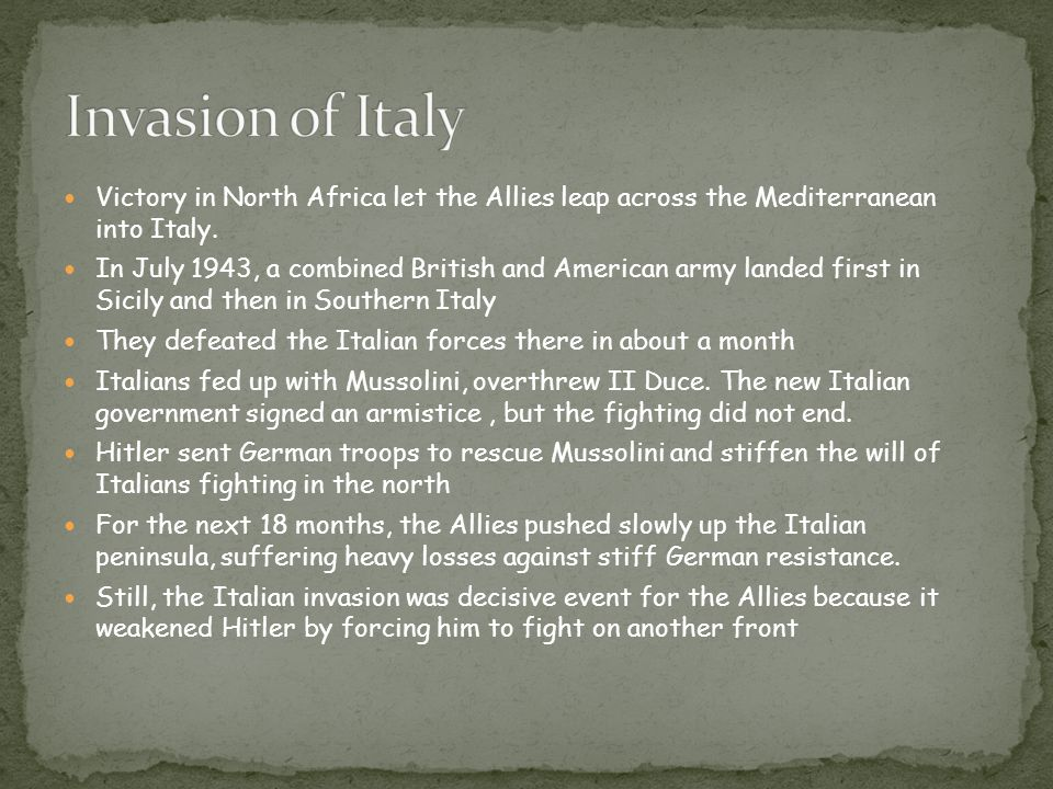 Victory in North Africa let the Allies leap across the Mediterranean into Italy.