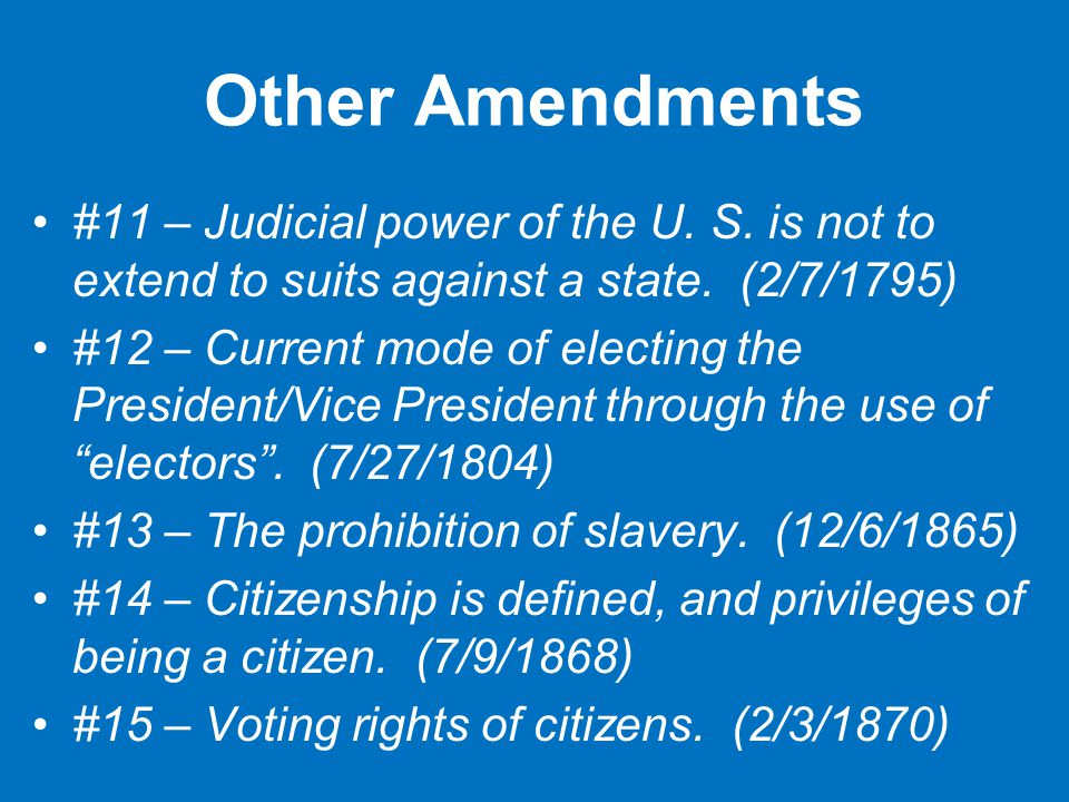 Other Amendments #11 – Judicial power of the U. S.