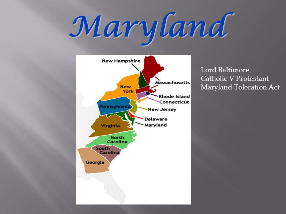 Maryland Lord Baltimore Catholic V Protestant Maryland Toleration Act