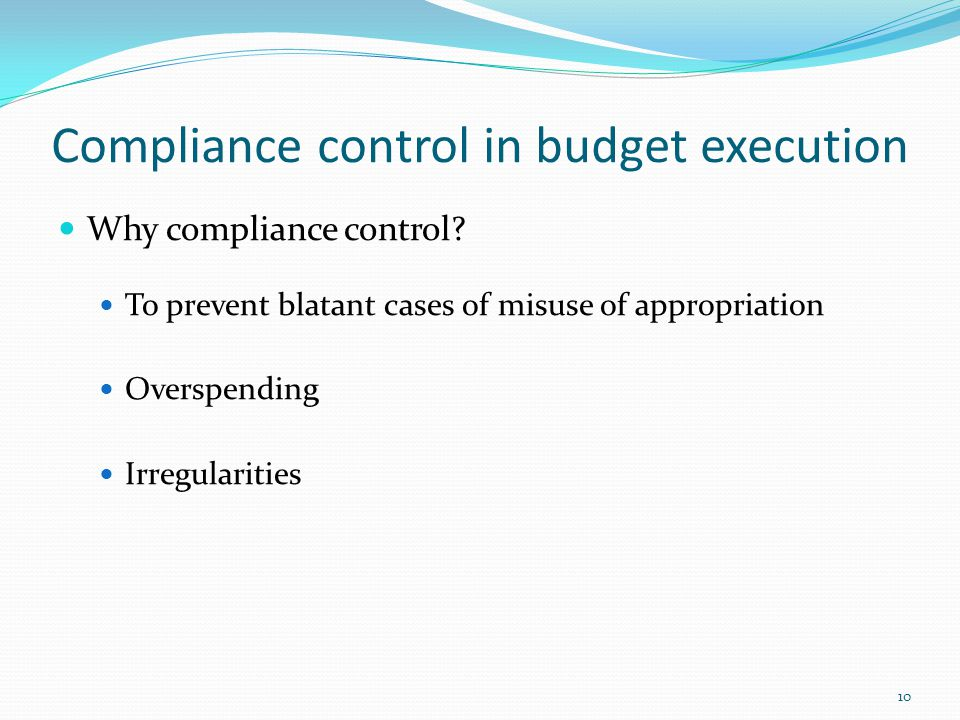 Compliance control in budget execution Why compliance control.