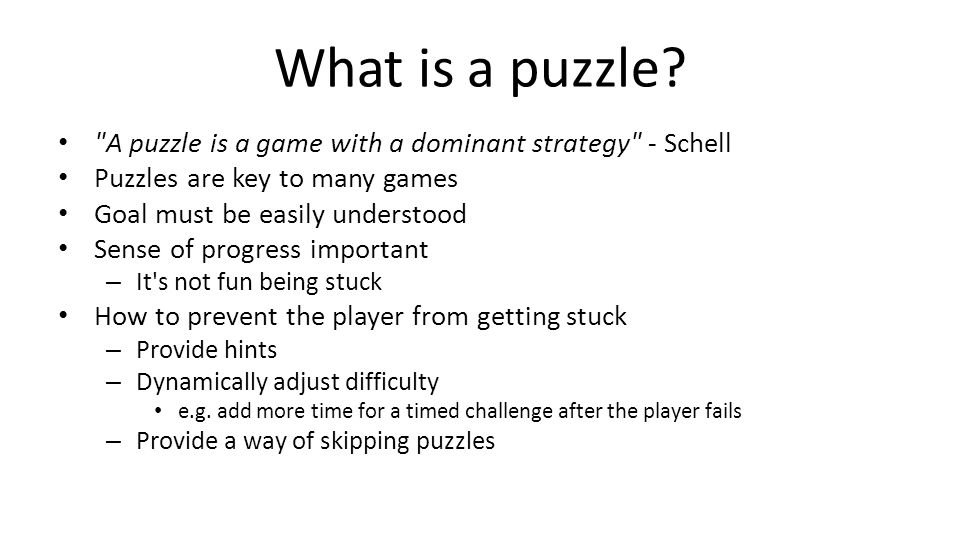 What is a puzzle.