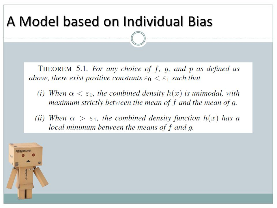 A Model based on Individual Bias 44