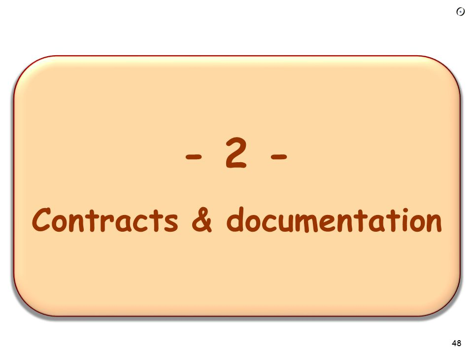 47 Design by contract: some applications Getting the software right Getting object-oriented development right: exceptions, inheritance… Analysis and design Automatic documentation Project management Maintenance Testing and debugging