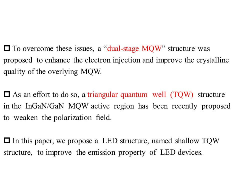 Experiments FIG.1. (a) Schematic diagram of the epitaxial LEDs with the shallow QWs structure.