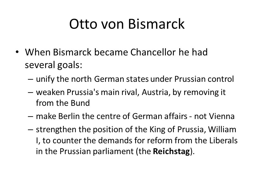 Dealing with Austria Bismarck correctly saw Austria as a stumbling block and set out to deal with them – First Bismarck allied with the Austrians and attacked Denmark in 1864 over two small German nations (Schleswig and Holstein) – Allied with Russia in large part by refusing to help Poland fight Russia – Allied with France in return for supporting France against Belgium – Allied with Italy if Prussia wasn't the aggressor