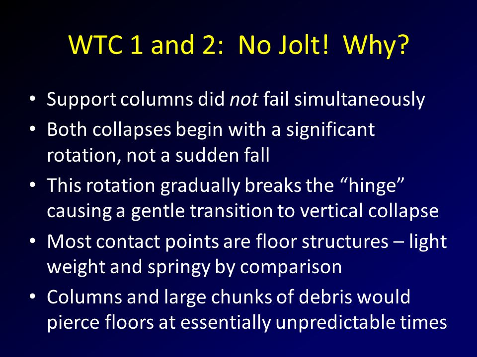 WTC 1 and 2: No Jolt. Why.
