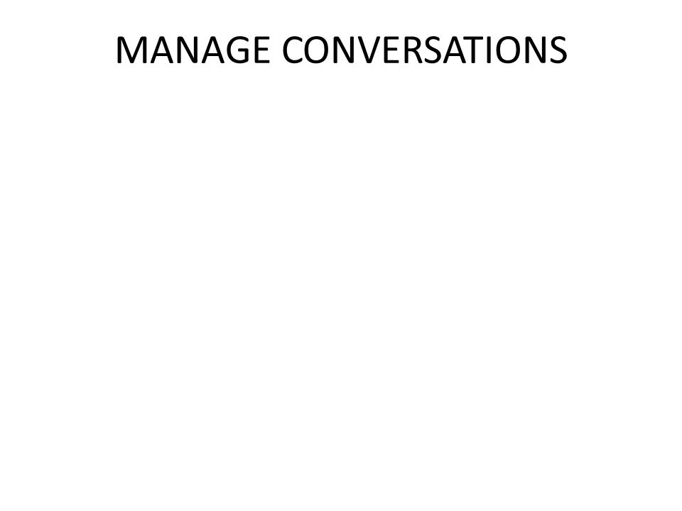MANAGE CONVERSATIONS
