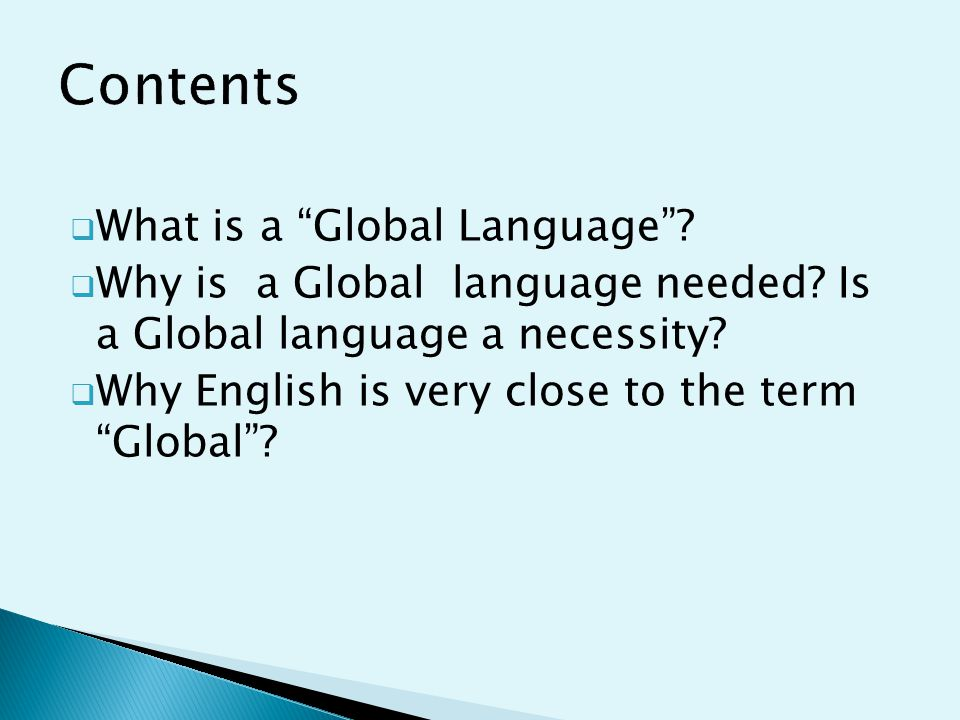  What is a Global Language .  Why is a Global language needed.