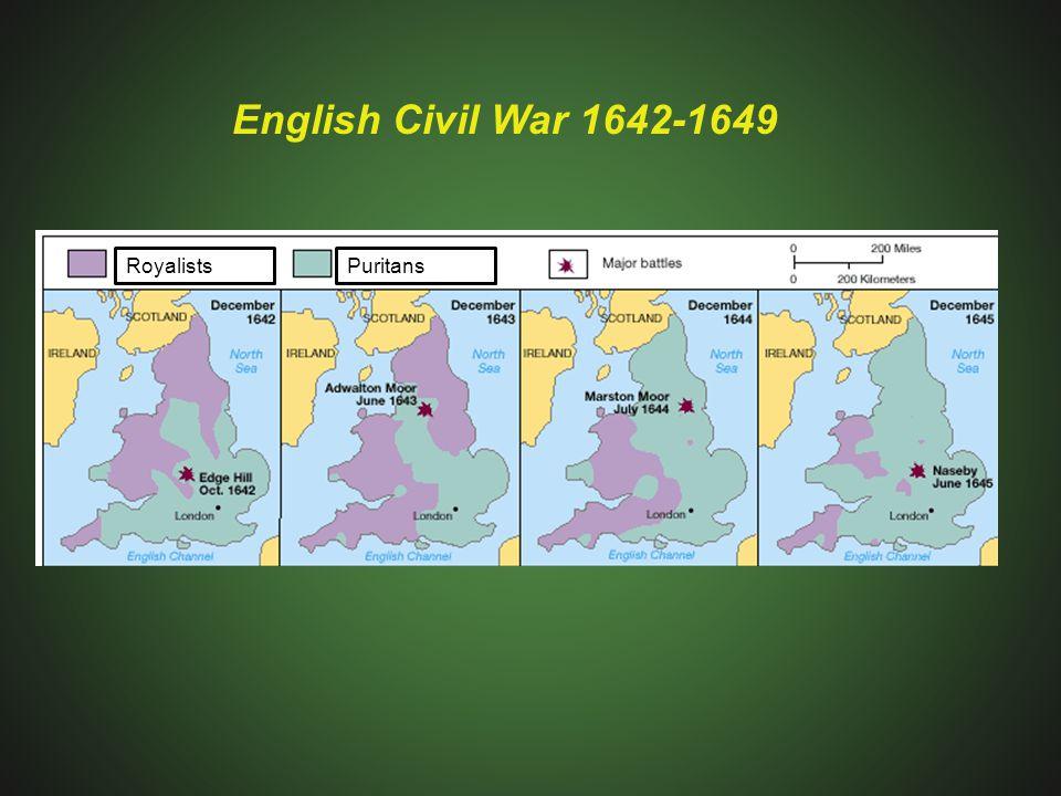 RoyalistsPuritans English Civil War 1642-1649