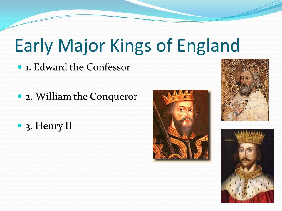 Norman Conquest 1.William the Conqueror is Duke of Normandy 2.