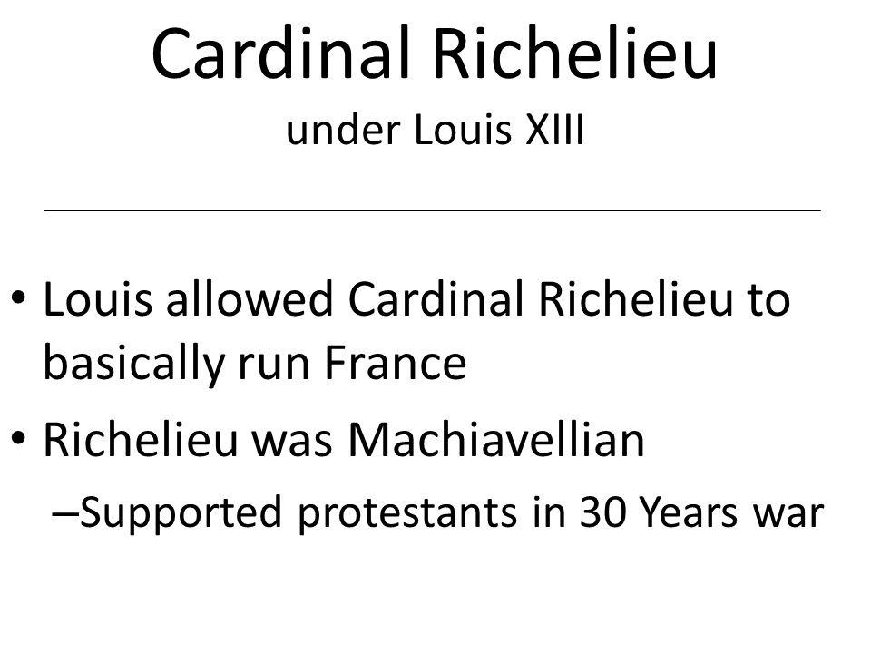 Louis XIII and Cardinal Richelieu Bourbon Dynasty