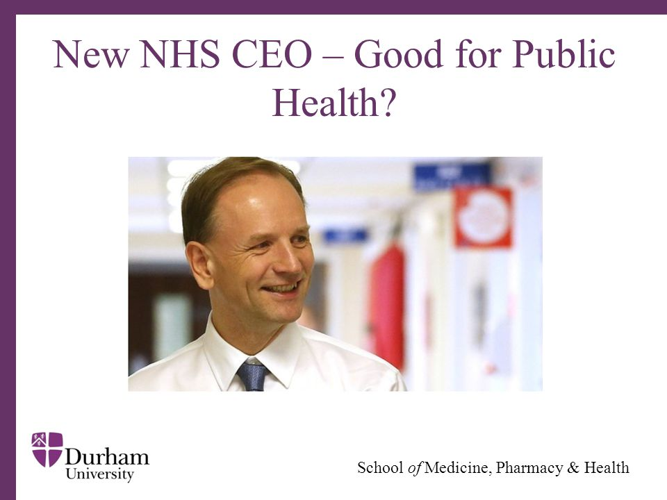 ∂ New NHS CEO – Good for Public Health?