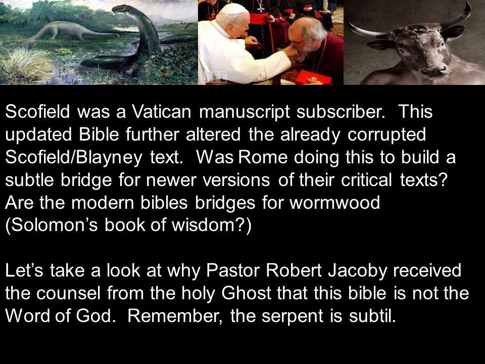 Scofield was a Vatican manuscript subscriber.