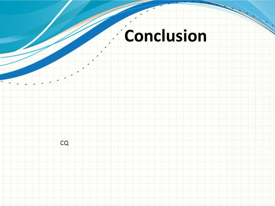 Conclusion CQ