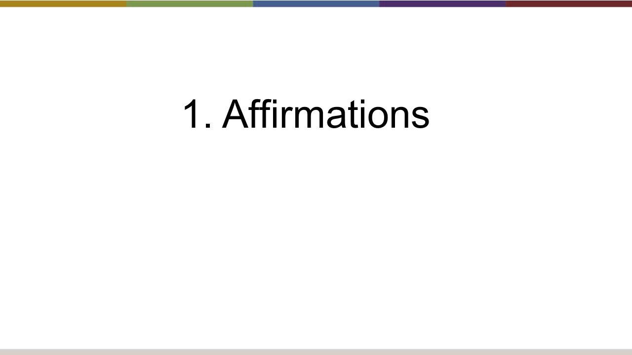 1. Affirmations