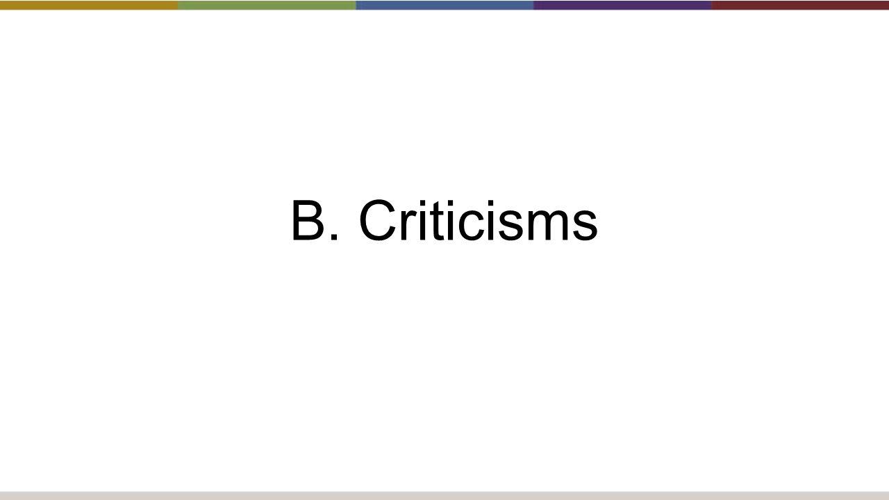 B. Criticisms