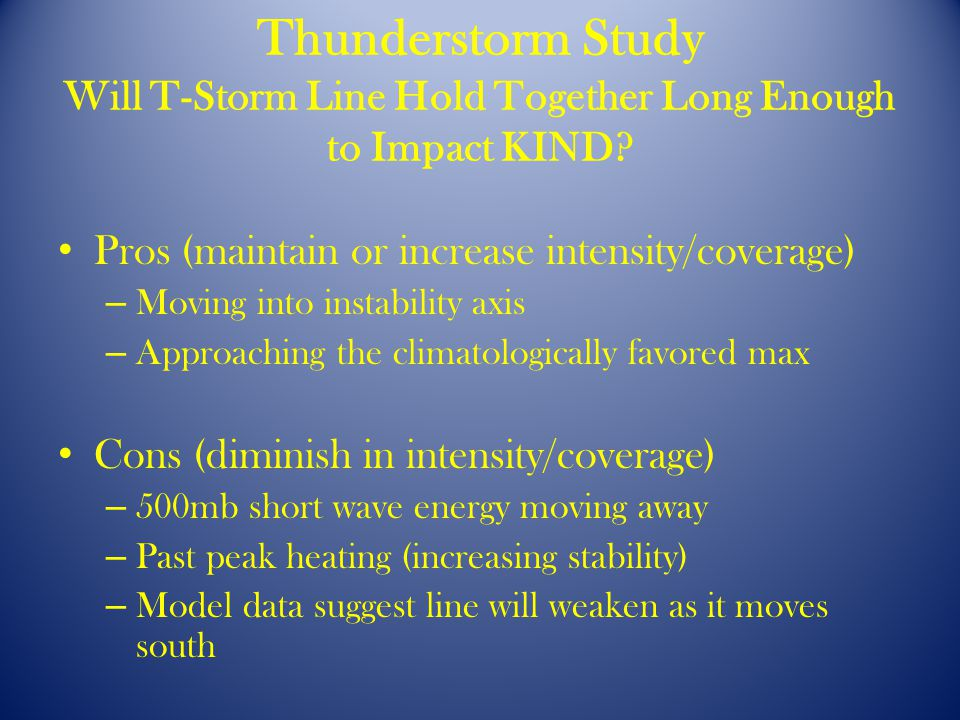 Thunderstorm Study Will T-Storm Line Hold Together Long Enough to Impact KIND.