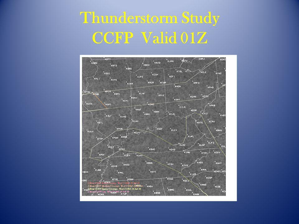 Thunderstorm Study CCFP Valid 01Z