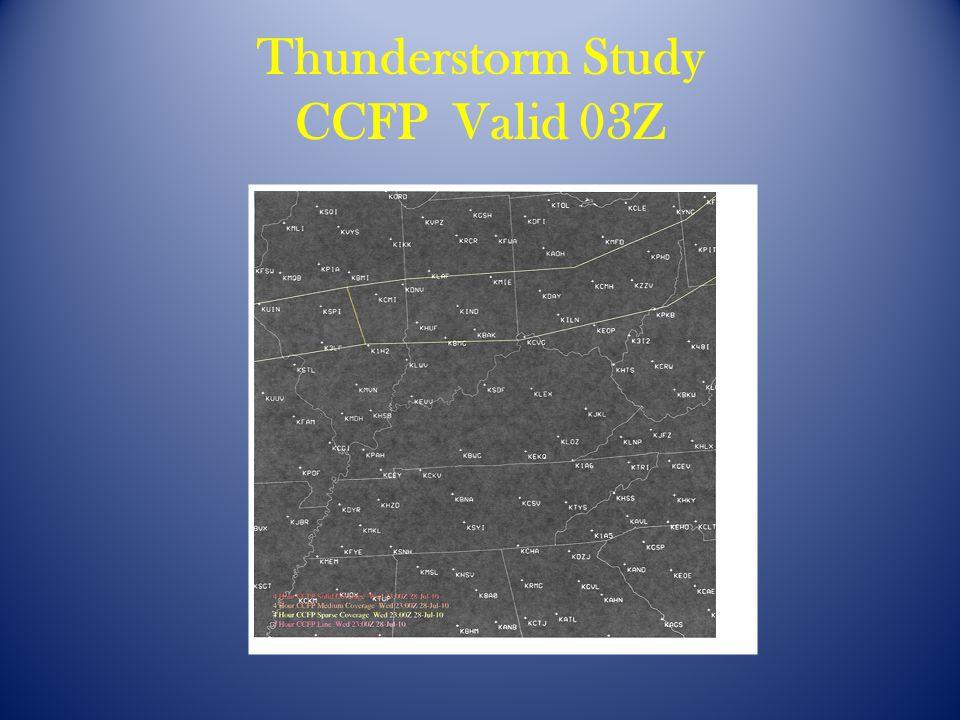 Thunderstorm Study CCFP Valid 03Z
