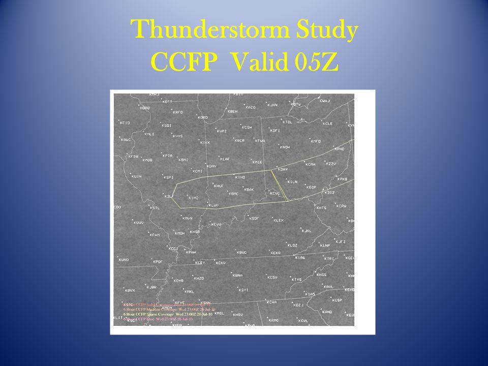 Thunderstorm Study CCFP Valid 05Z