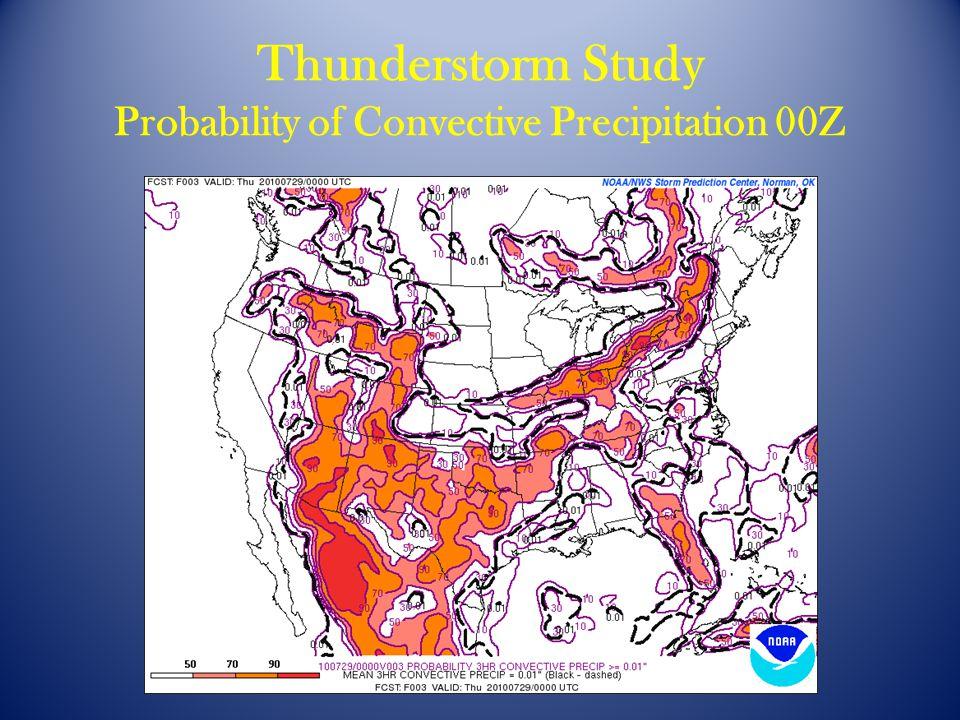 Thunderstorm Study Probability of Convective Precipitation 00Z