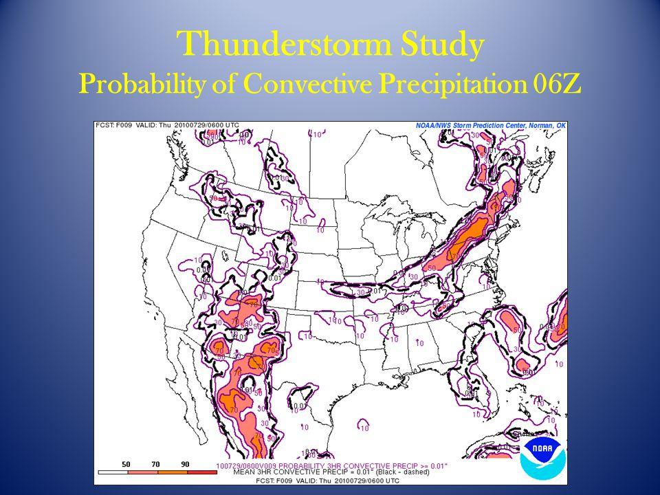 Thunderstorm Study Probability of Convective Precipitation 06Z