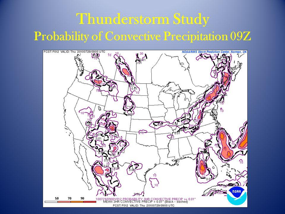 Thunderstorm Study Probability of Convective Precipitation 09Z