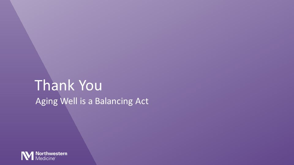 Thank You Aging Well is a Balancing Act