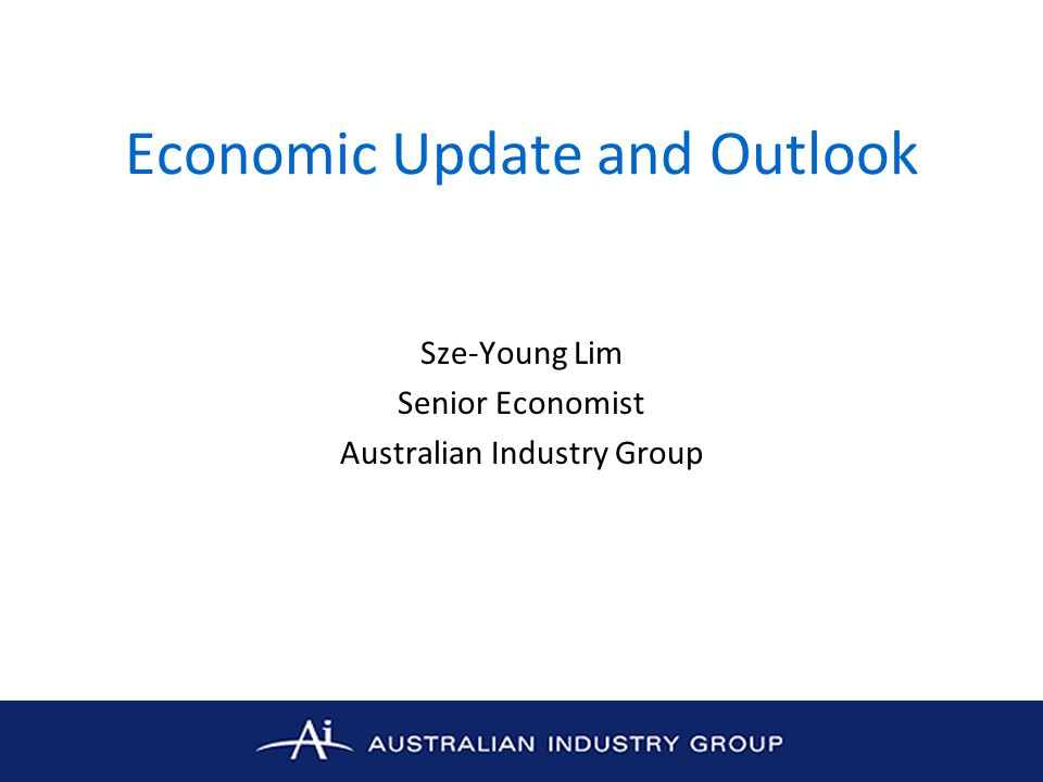 Key points State of the global economy Economic conditions in Australia Patchy economic growth in Australia: further evidence from Ai Group's industry performance indexes –Performance of Manufacturing Index –Performance of Services Index –Performance of Construction Index Concluding comments