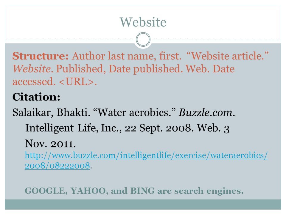 Website Structure: Author last name, first. Website article. Website.