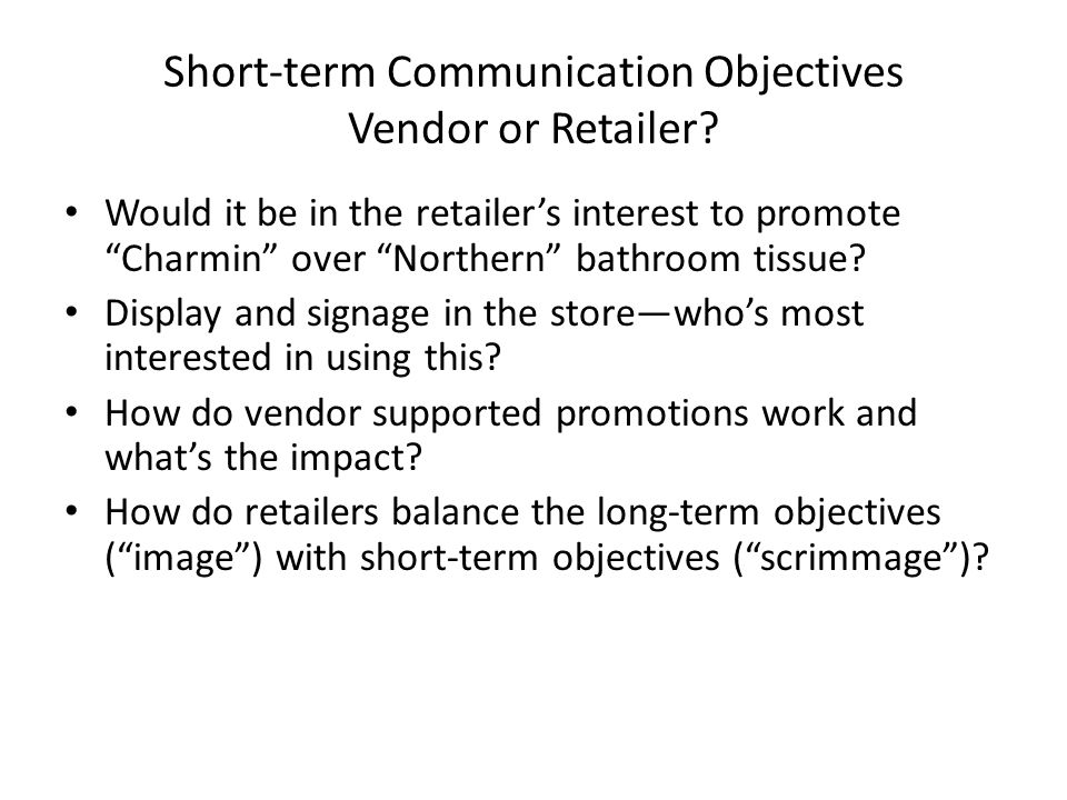 Short-term Communication Objectives Vendor or Retailer.
