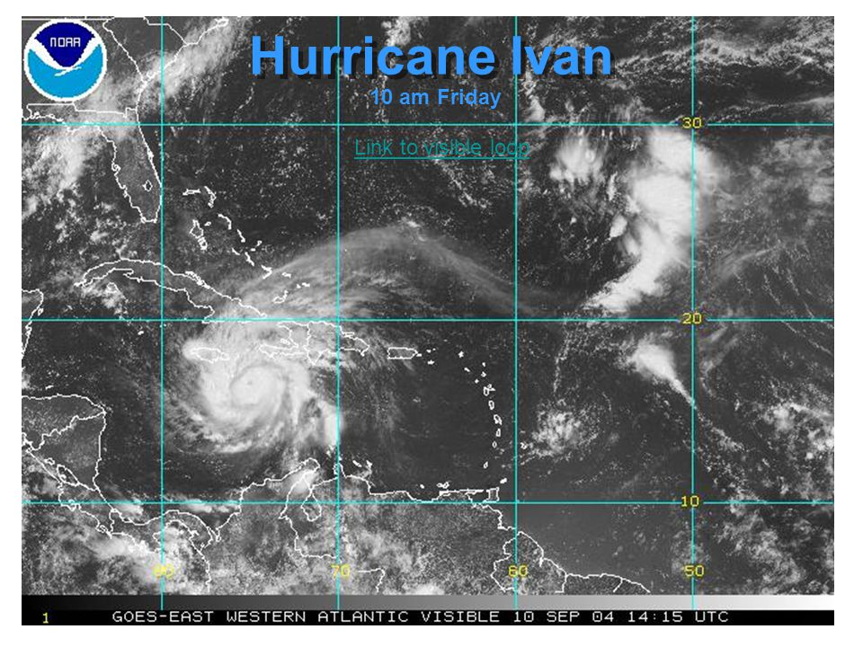 Hurricane Ivan 10 am Friday Link to visible loop