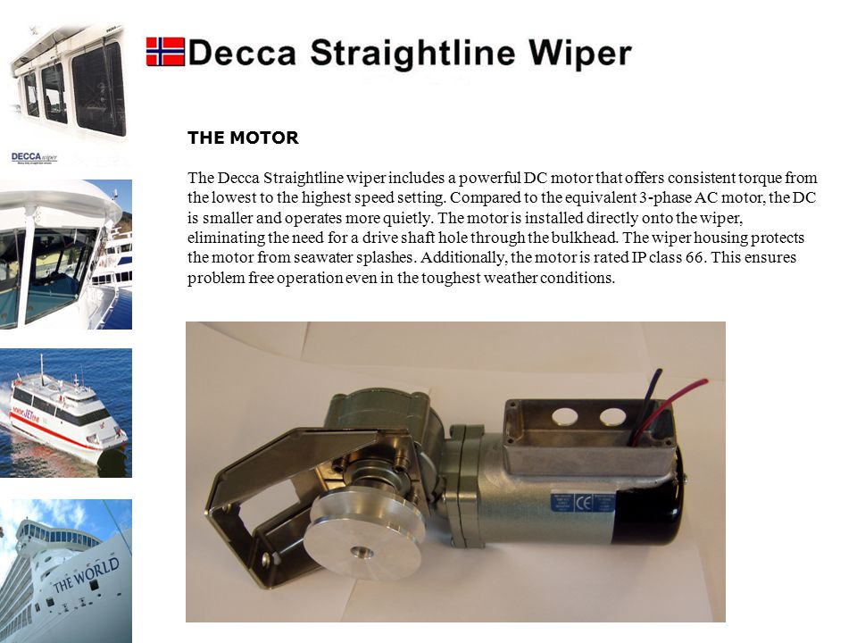 ELECTRONICS Since 1996, Decca Wipers has been supplied with analogue control systems based on large components such as manual rheostats, resistors and relays.