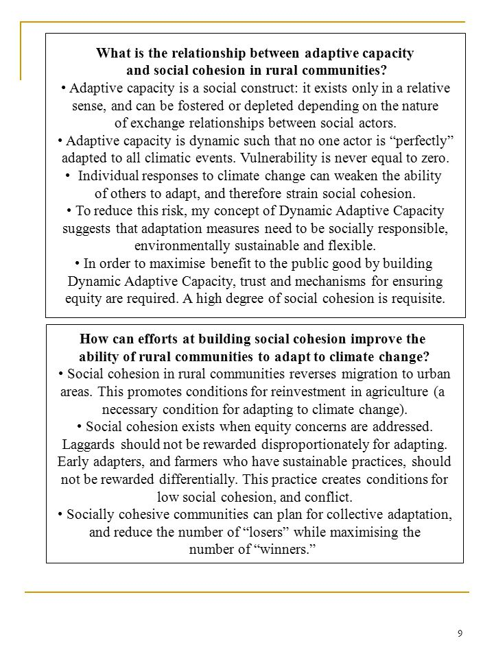 10 Conclusion Traditional conceptions of adaptive capacity are akin to risk management in several ways.