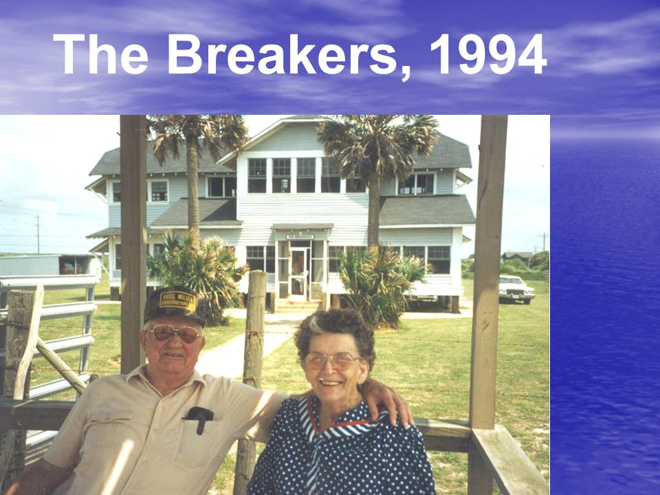 The Breakers, 1994