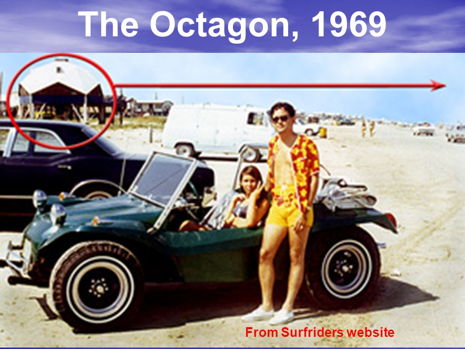 The Octagon, 1969 From Surfriders website