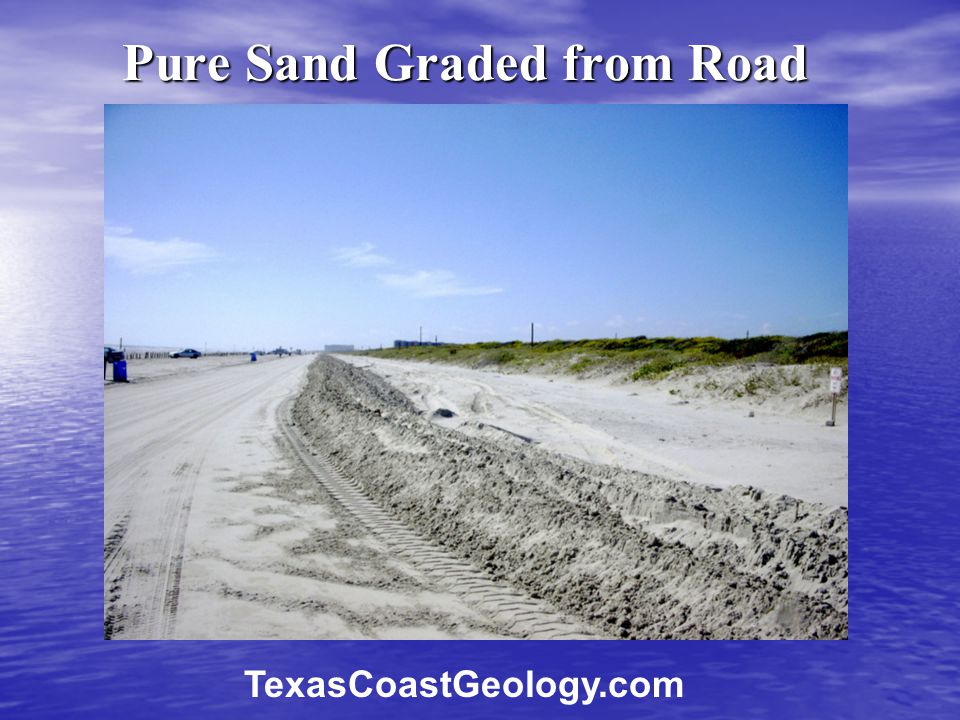 Pure Sand Graded from Road TexasCoastGeology.com