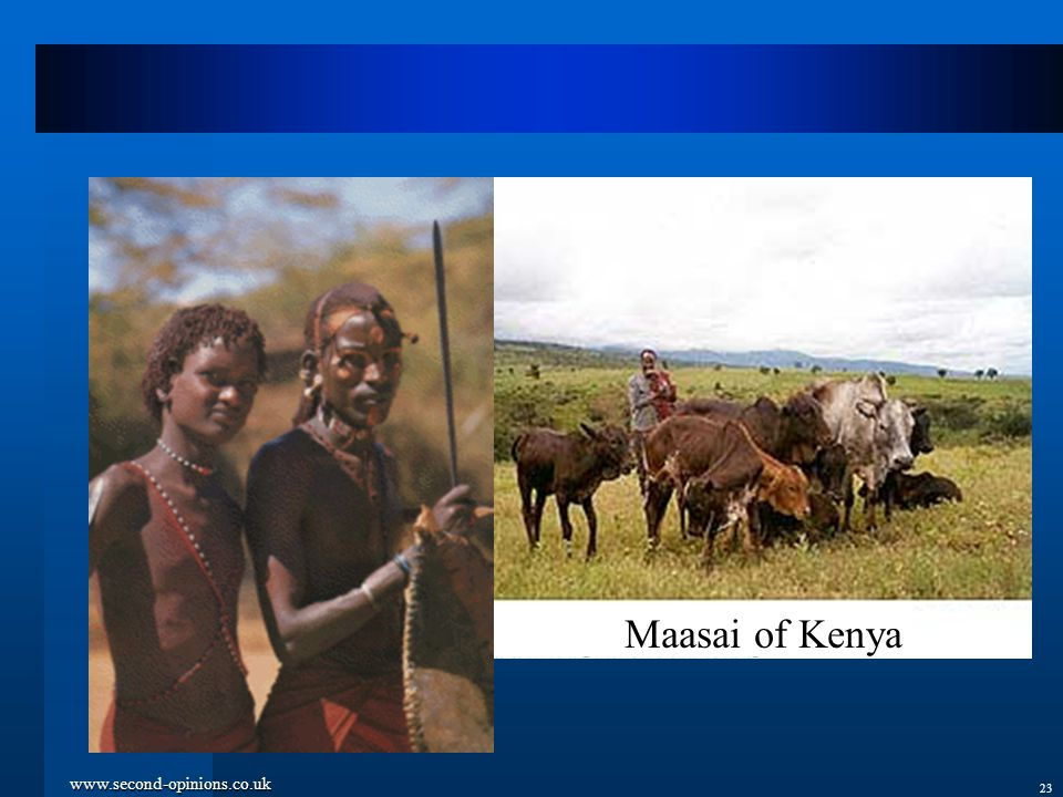 www.second-opinions.co.uk 23 Maasai of Kenya