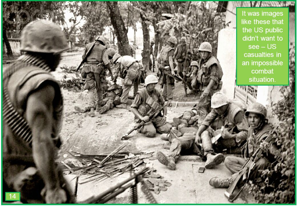 THIS SLIDE AND PRESENTATION WAS PREPARED BY DAVE SABBEN WHO RETAINS COPYRIGHT © ON CREATIVE CONTENT It was images like these that the US public didn't want to see – US casualties in an impossible combat situation.