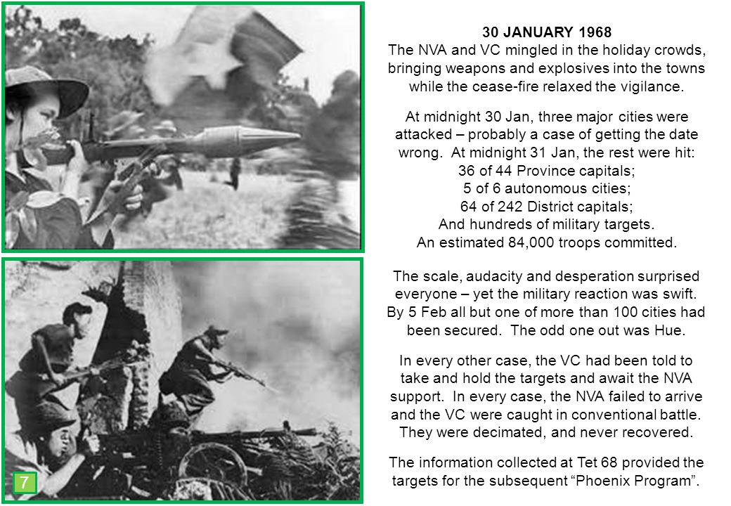 THIS SLIDE AND PRESENTATION WAS PREPARED BY DAVE SABBEN WHO RETAINS COPYRIGHT © ON CREATIVE CONTENT 30 JANUARY 1968 The NVA and VC mingled in the holiday crowds, bringing weapons and explosives into the towns while the cease-fire relaxed the vigilance.