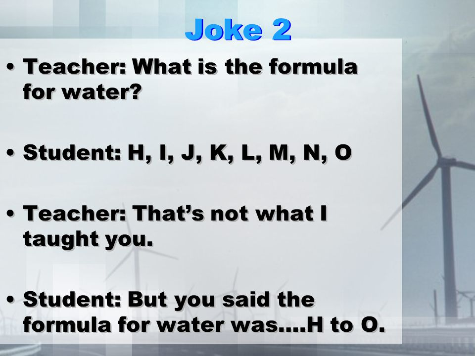 Joke Why are chemists great for solving problems? They have all the solutions. Why are chemists great for solving problems? They have all the solution