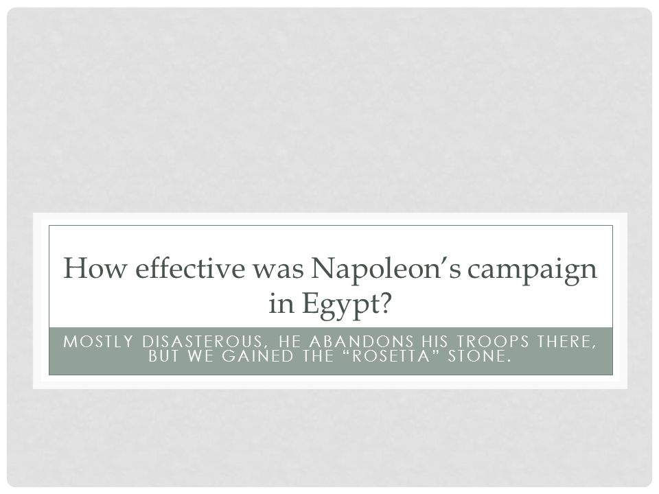 How effective was Napoleon's campaign in Egypt.