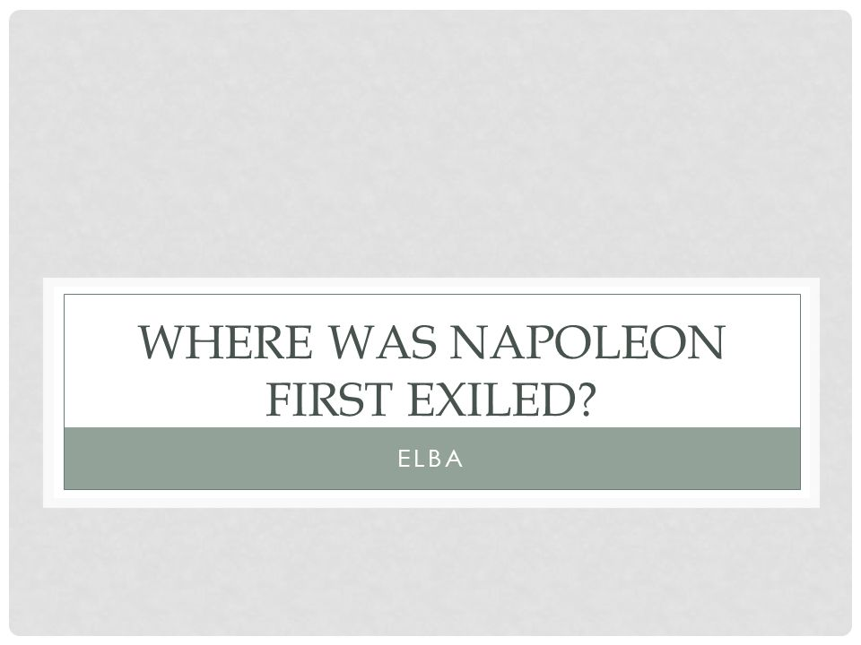 What was Napoleon's fatal mistake? ATTACKING RUSSIA