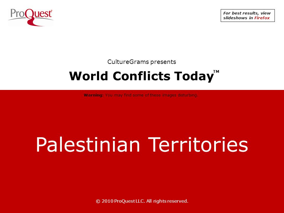 Palestinian Territories © 2010 ProQuest LLC.All rights reserved.