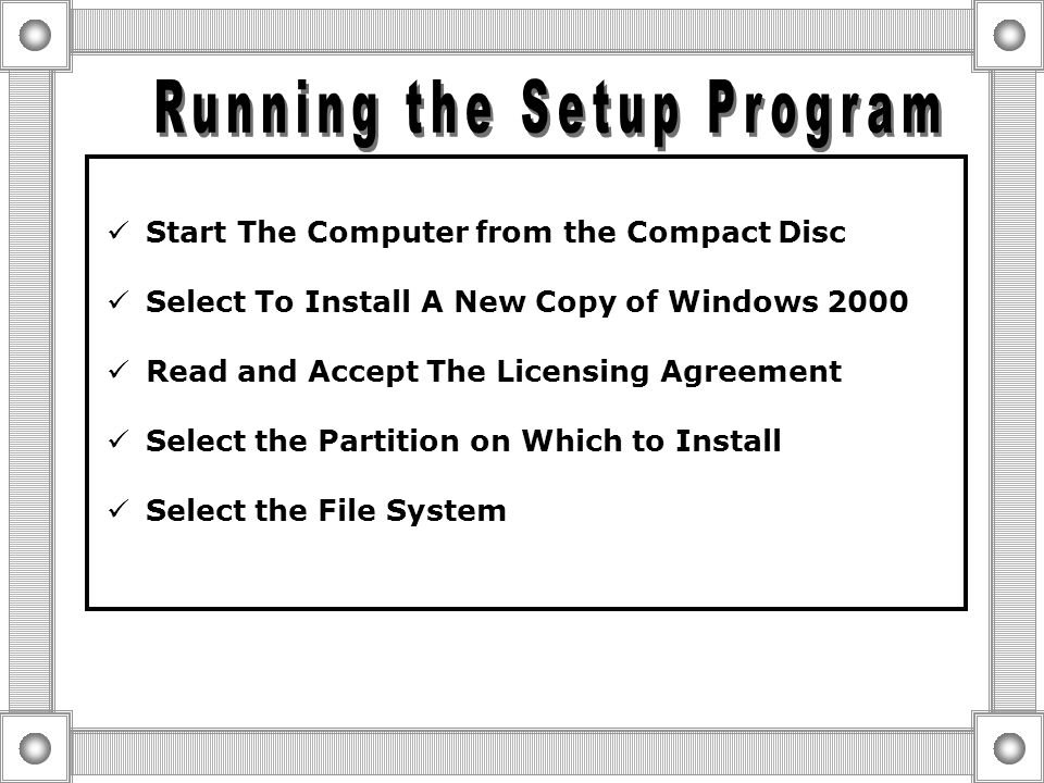  Running the Setup Program  Completing the Setup Wizard  Installing network Components