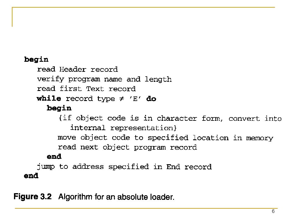 7 3.1.2 A Simple Bootstrap Loader A bootstrap loader, Figure 3.3.